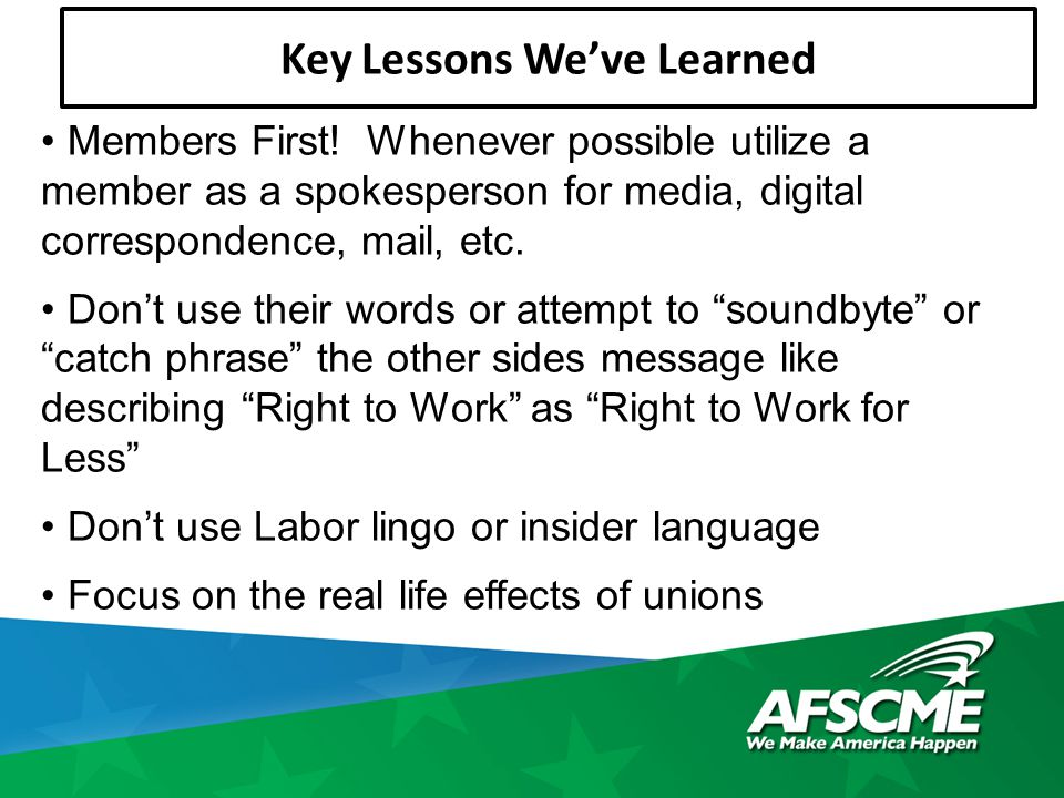 Key Lessons We've Learned Members First.