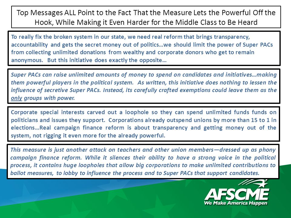 Top Messages ALL Point to the Fact That the Measure Lets the Powerful Off the Hook, While Making it Even Harder for the Middle Class to Be Heard To re
