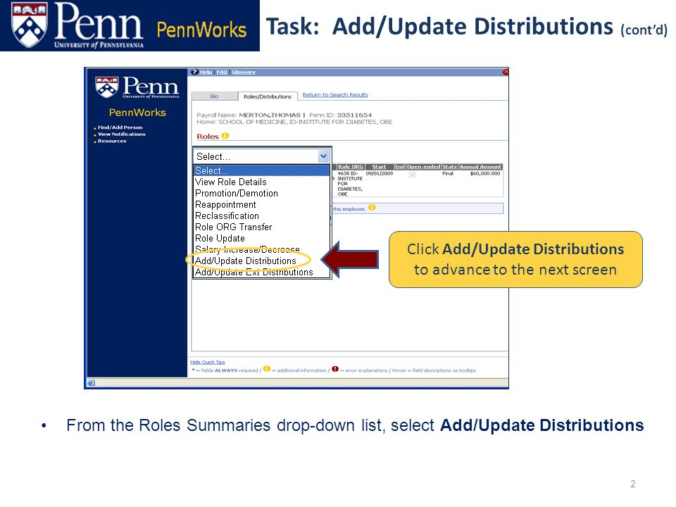2 From the Roles Summaries drop-down list, select Add/Update Distributions Click Add/Update Distributions to advance to the next screen Task: Add/Update Distributions (cont'd)