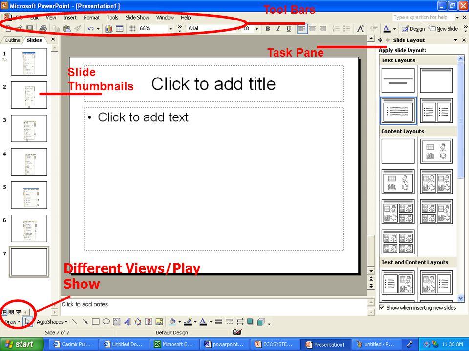 Slide Thumbnails Task Pane Tool Bars Different Views/Play Show