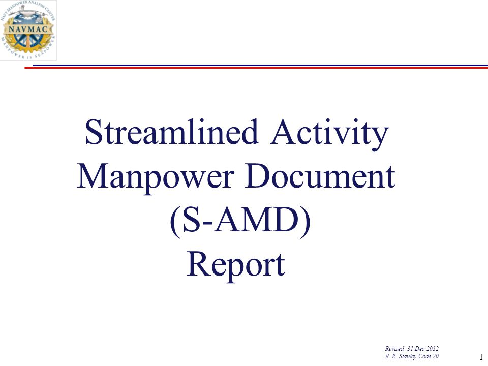 Streamlined Activity Manpower Document (S-AMD) Report Revised 31 Dec 2012 R.