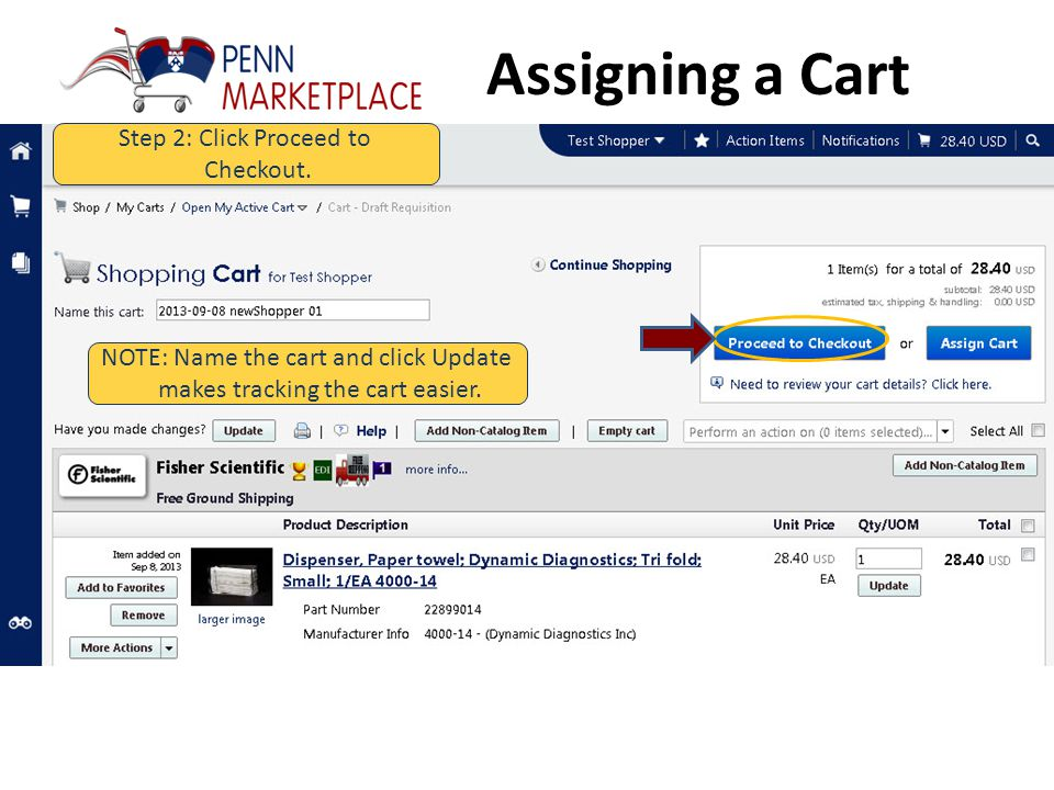 Assigning a Cart Step 1: Click View My Cart to review cart details.