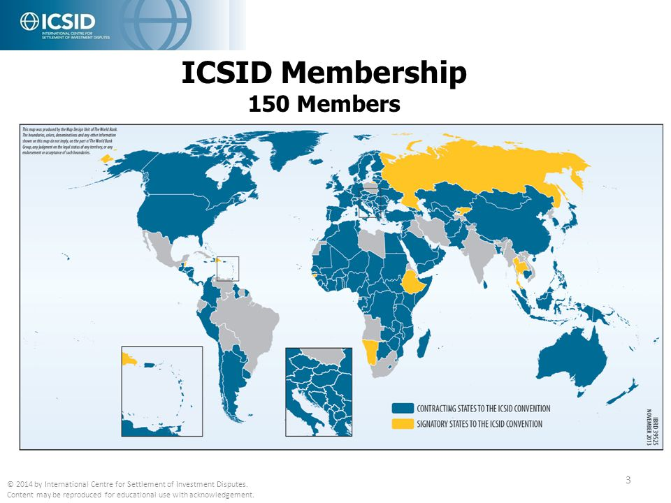 ICSID Proceedings 4 Conciliation Arbitration Convention (Both disputing parties from ICSID Contracting States) Conciliation Arbitration Fact-finding Additional Facility (One disputing party from Contracting States) Case administration under other Rules or Treaties (e.g.: UNCITRAL investment cases; State-to-State cases) Other functions on consent of parties (e.g.: Fact-finding, Mediation) Other (Need not be from Contracting State) © 2014 by International Centre for Settlement of Investment Disputes.