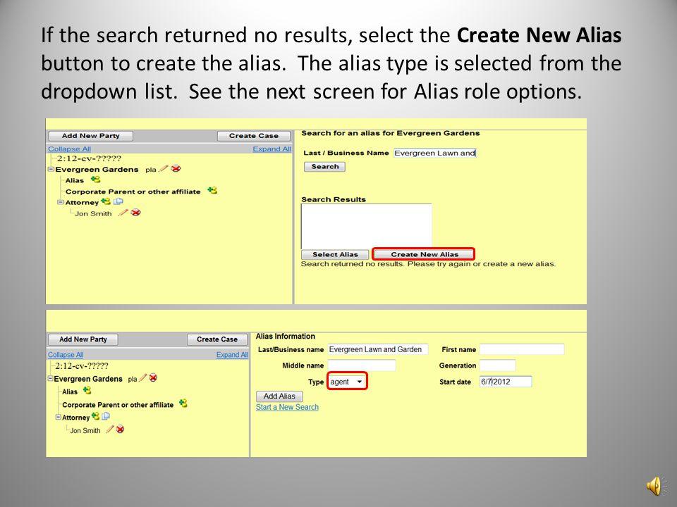 If you are adding an alias select the Alias icon. Enter the Alias name and click Search.