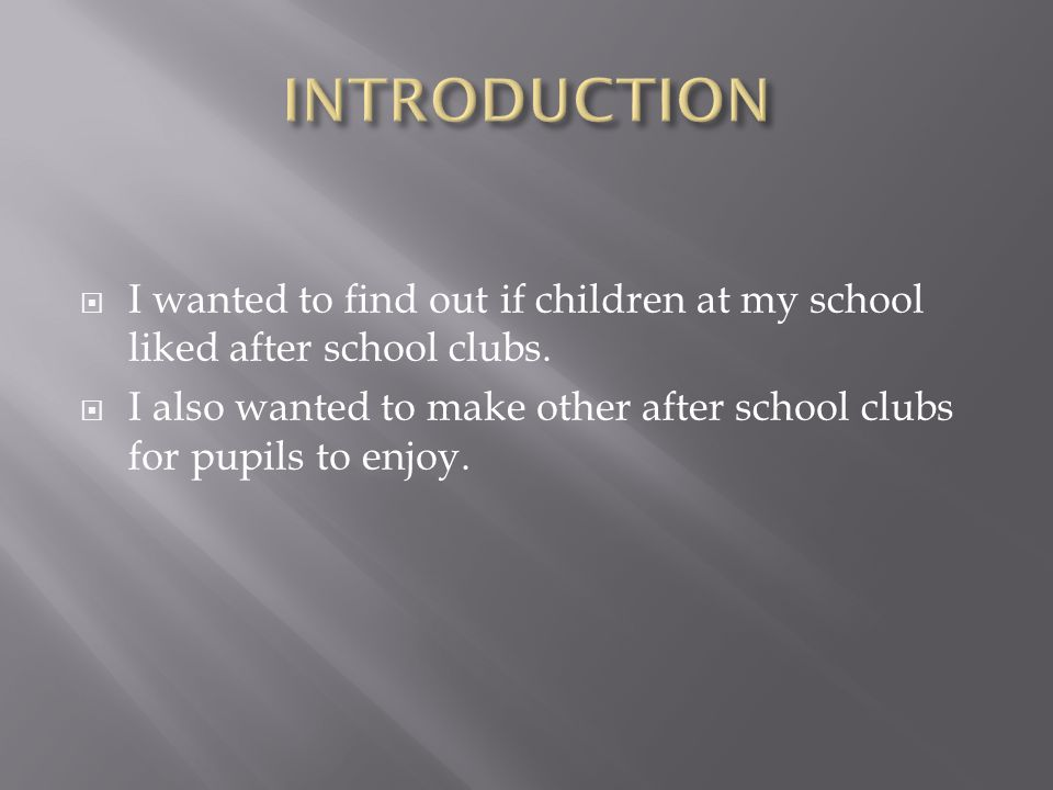  What do children at my school think about after school clubs?