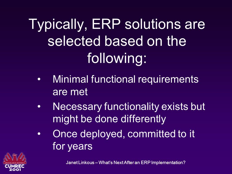 Janet Linkous – What's Next After an ERP Implementation.