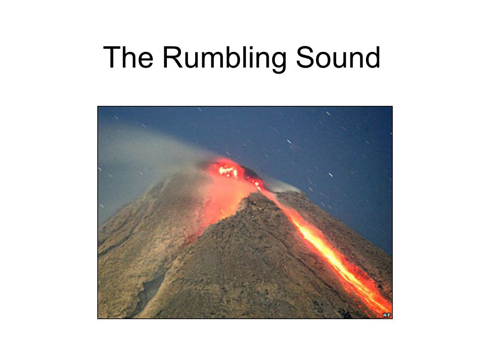 The Rumbling Sound