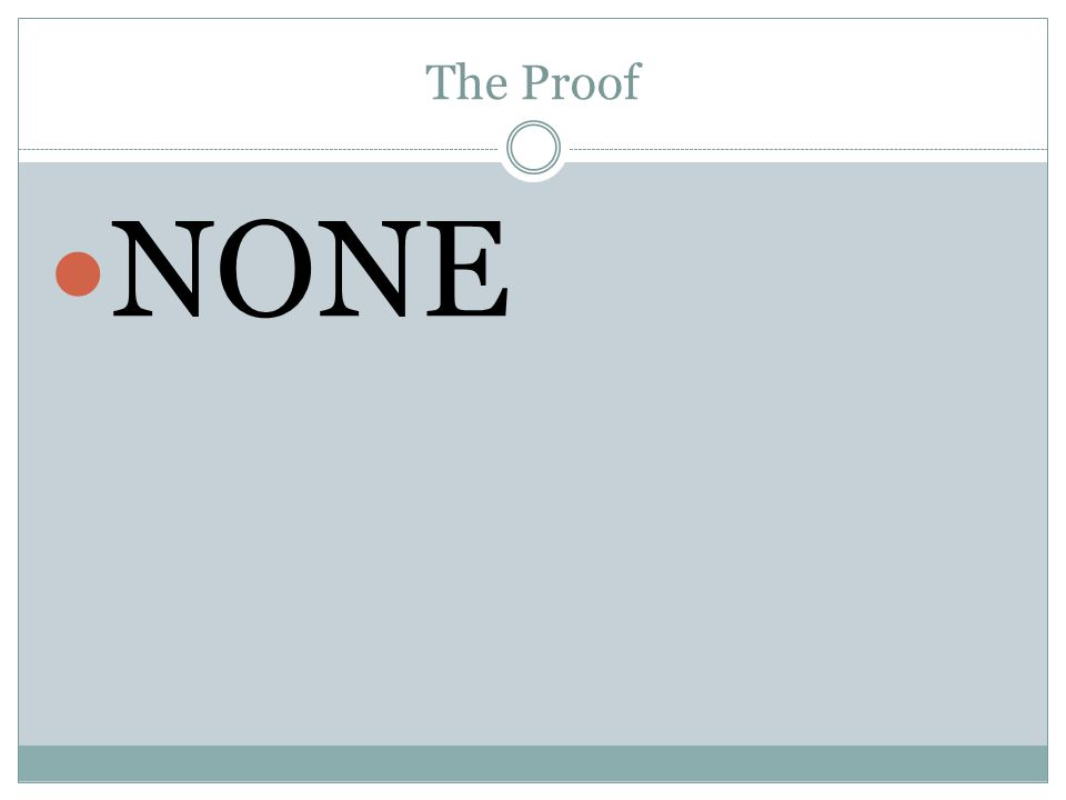 The Proof NONE