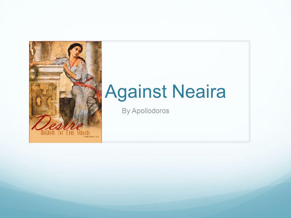 Against Neaira By Apollodoros