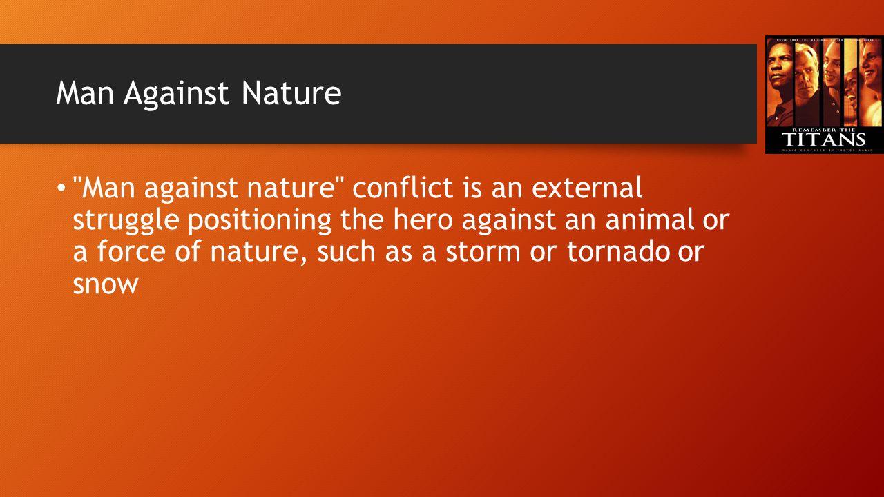 Man Against Nature