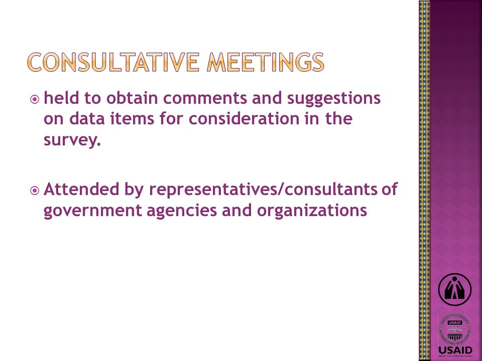  held to obtain comments and suggestions on data items for consideration in the survey.