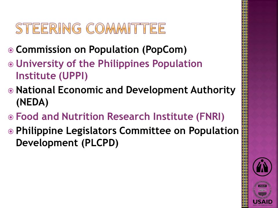  National Statistics Office (NSO)  Department of Health (DOH)  Commission on Population (PopCom)  National Economic and Development Authority (NEDA)  Philippine Health Insurance Corporation (PhilHealth)  National Statistical Coordination Board (NSCB)