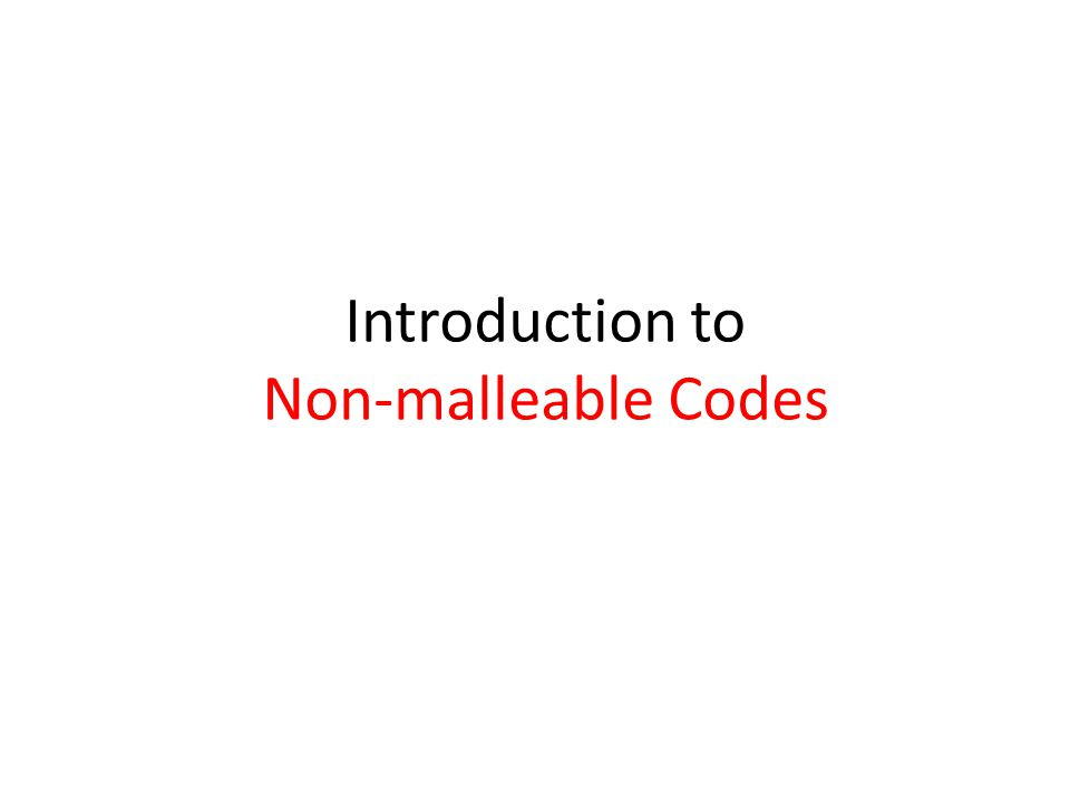 Introduction to Non-malleable Codes