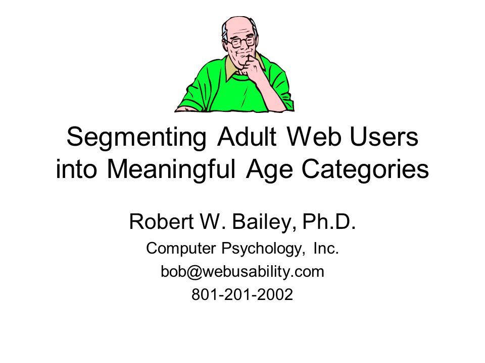 Segmenting Adult Web Users into Meaningful Age Categories Robert W.