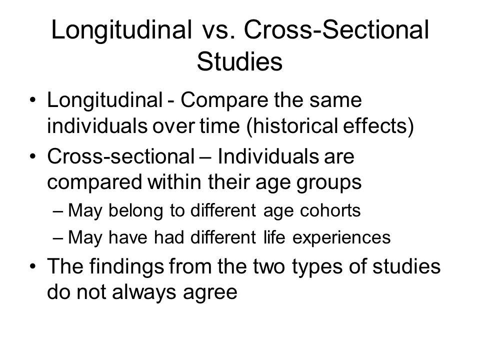 Longitudinal vs.
