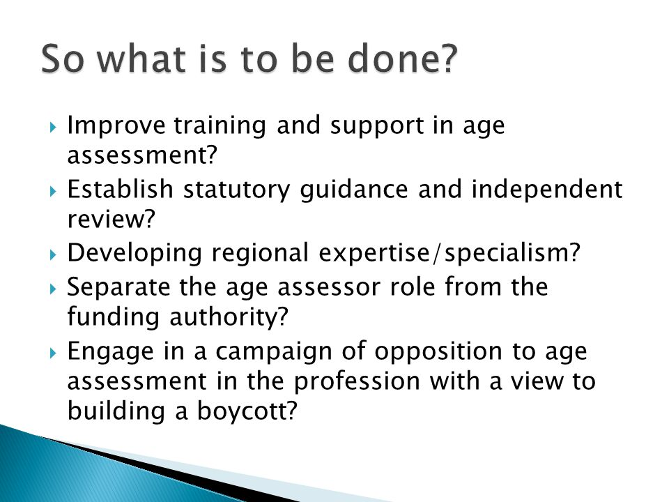  Improve training and support in age assessment.