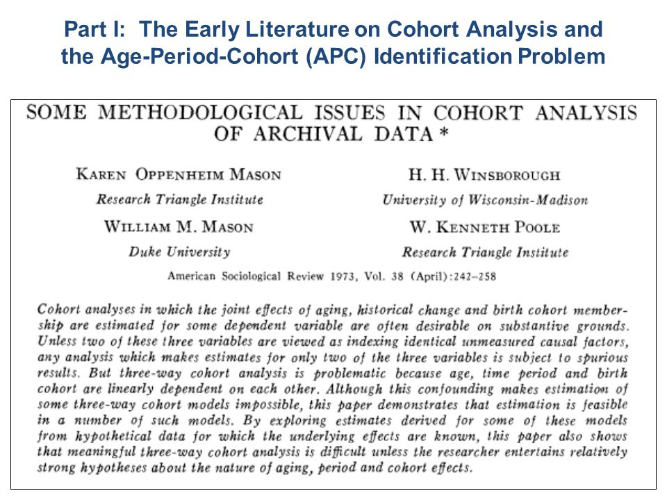 7 Part I: The Early Literature on Cohort Analysis and the Age-Period-Cohort (APC) Identification Problem