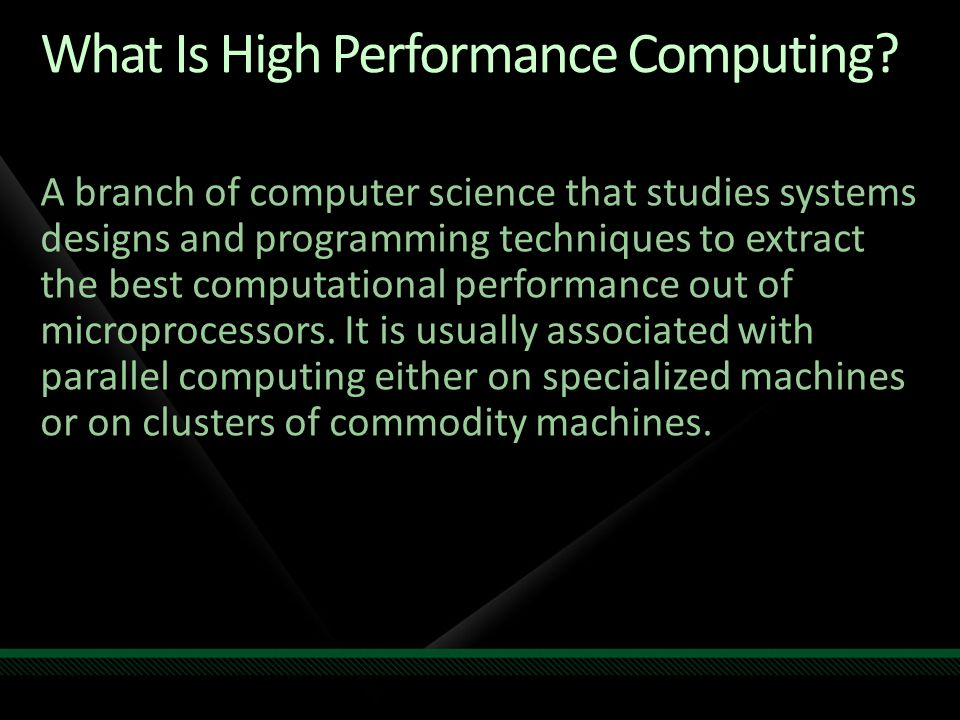 What Is High Performance Computing.