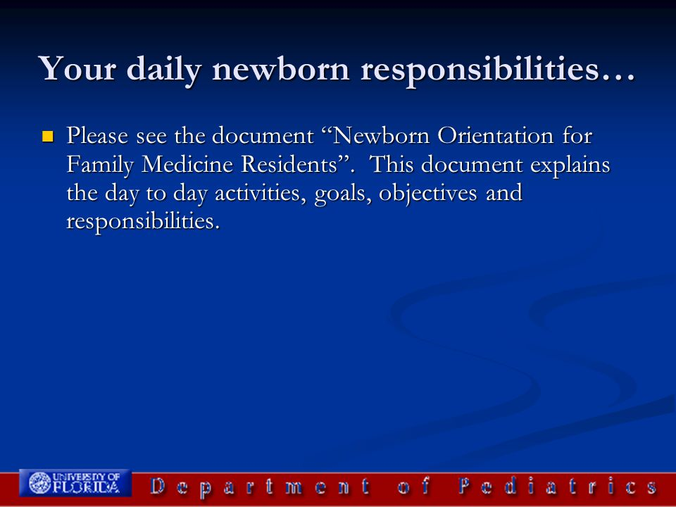 Newborn Examination A child's first exam should be one of the most thorough the child ever receives.