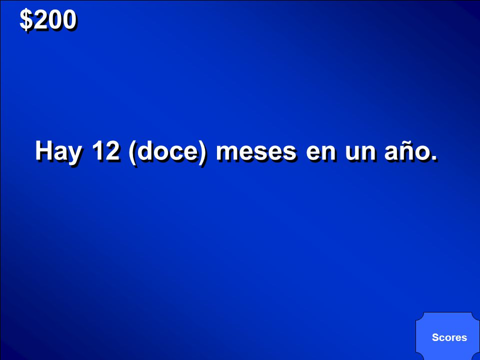 © Mark E. Damon - All Rights Reserved $200 Hay 12 (doce) meses en un año. Scores