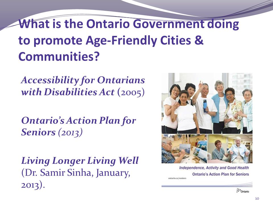 What is the Ontario Government doing to promote Age-Friendly Cities & Communities.