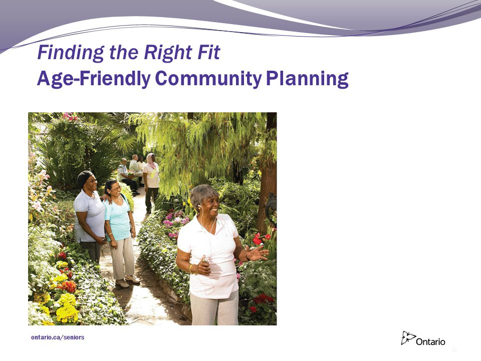 Finding the Right Fit Age-Friendly Community Planning 11
