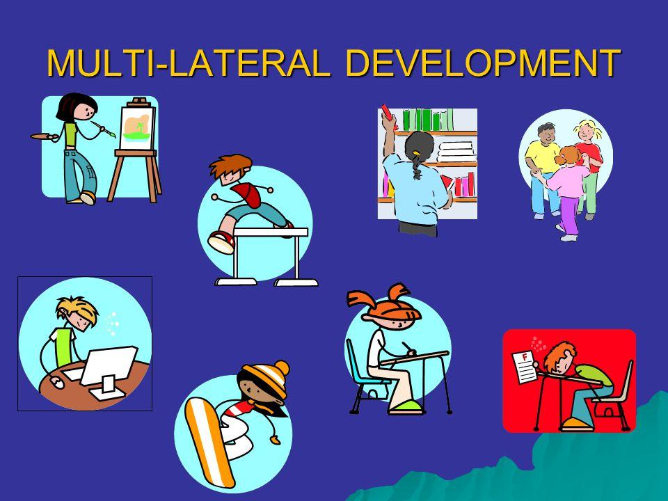MULTI-LATERAL DEVELOPMENT