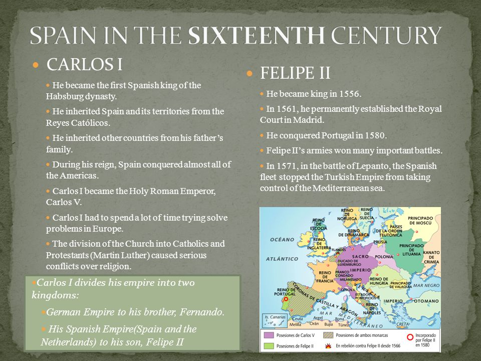 CARLOS I He became the first Spanish king of the Habsburg dynasty.