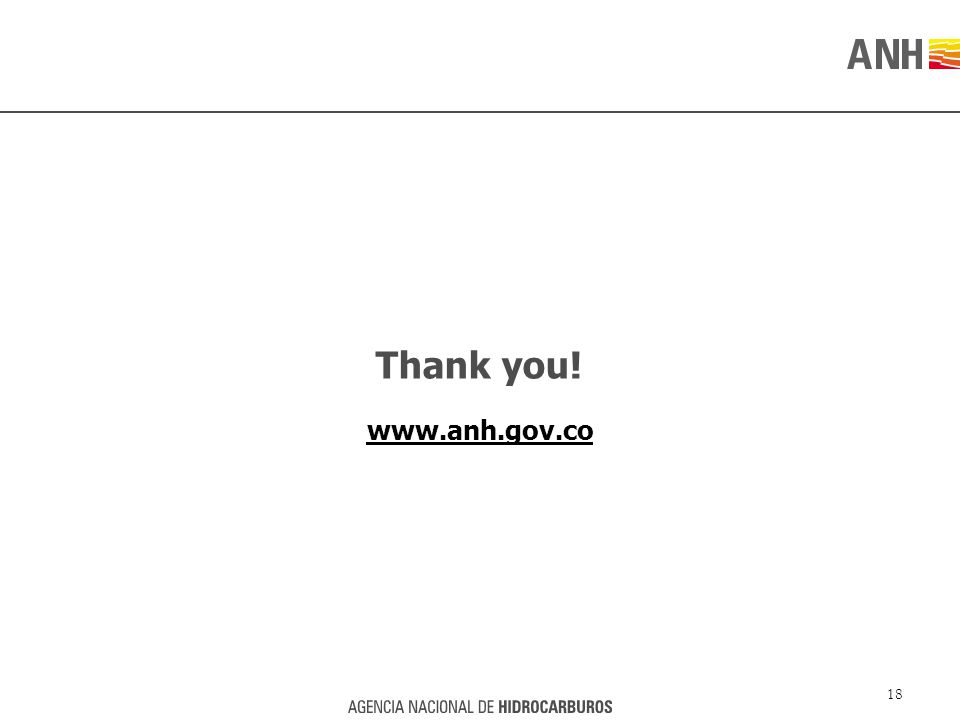 Thank you! www.anh.gov.co 18