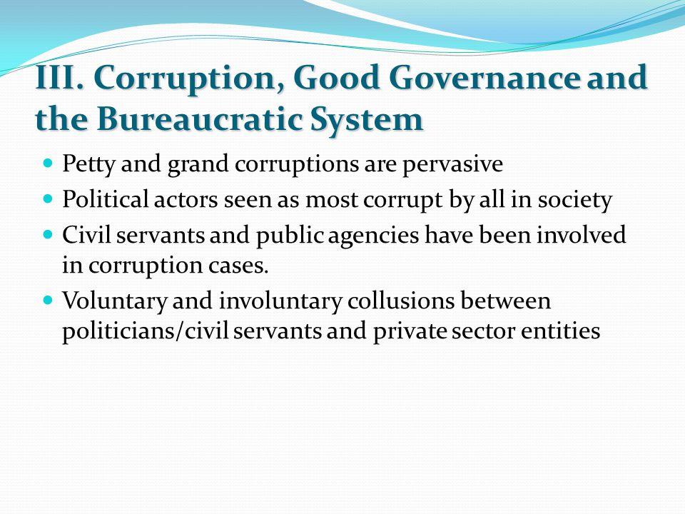 IV.What makes corruption pervasive.