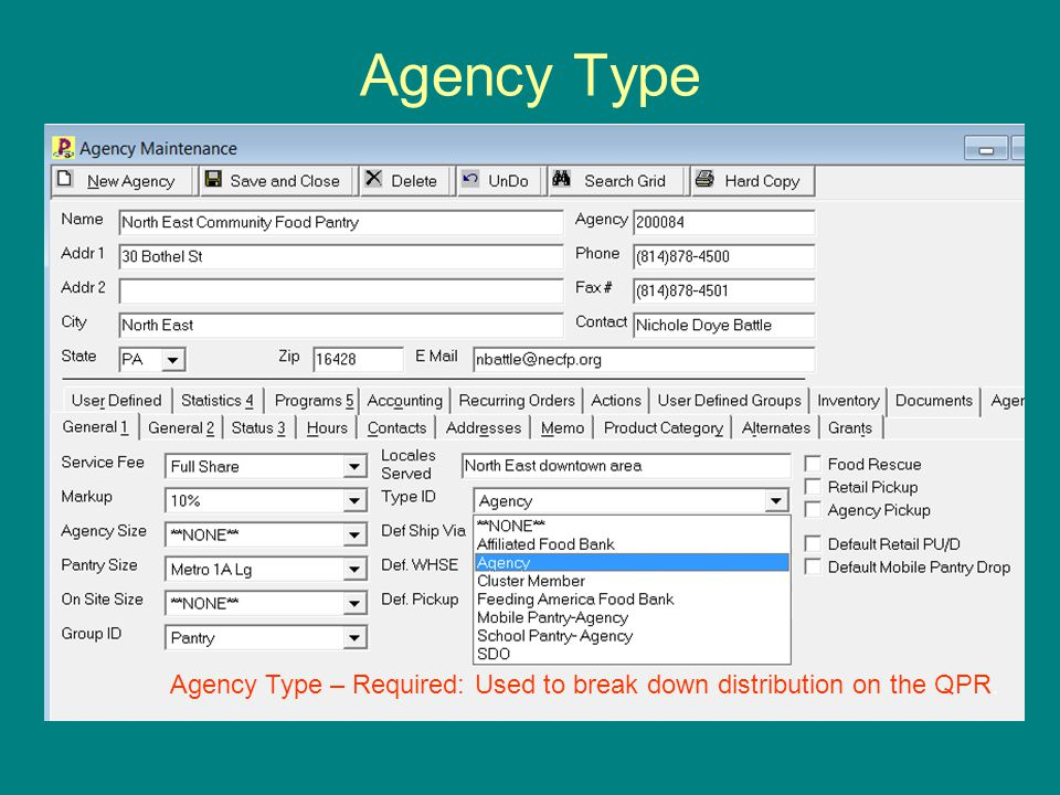 Agency Type Agency Type – Required: Used to break down distribution on the QPR.