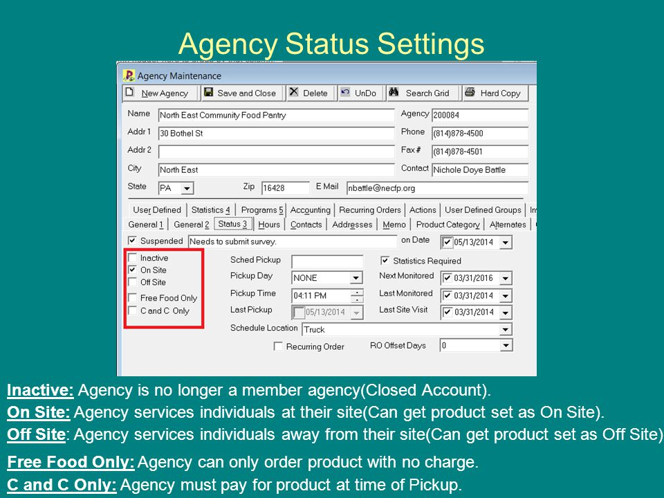 Agency Status Settings Inactive: Agency is no longer a member agency(Closed Account).