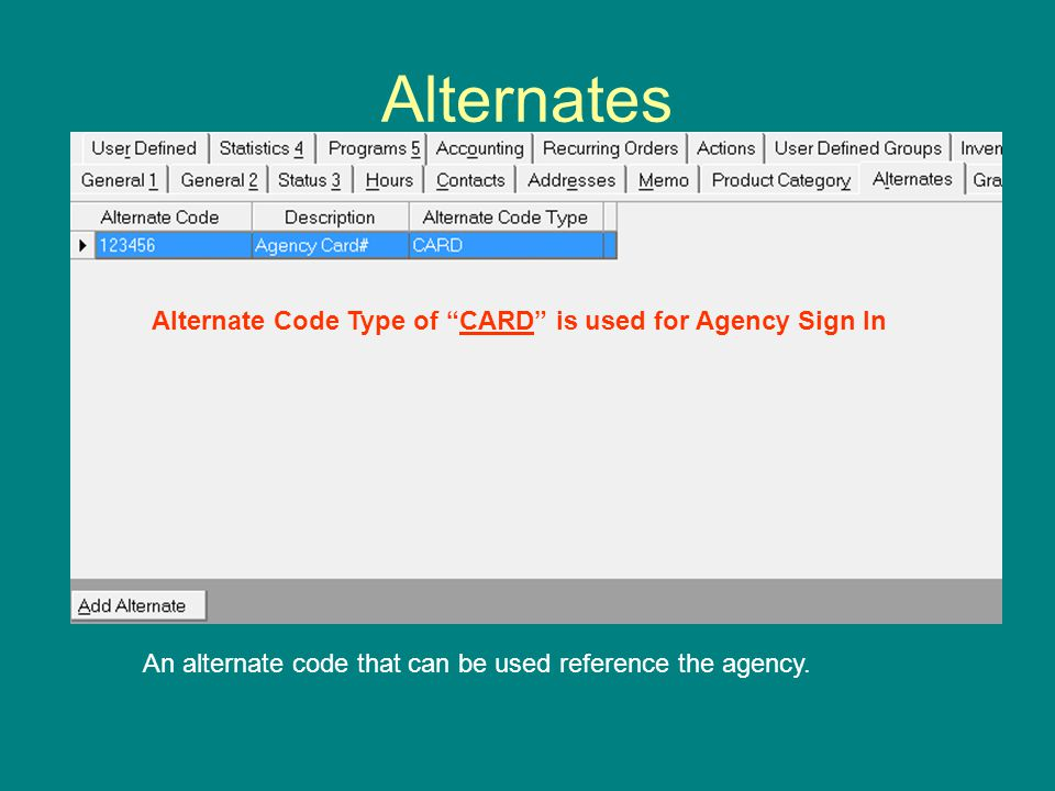 Alternates An alternate code that can be used reference the agency.