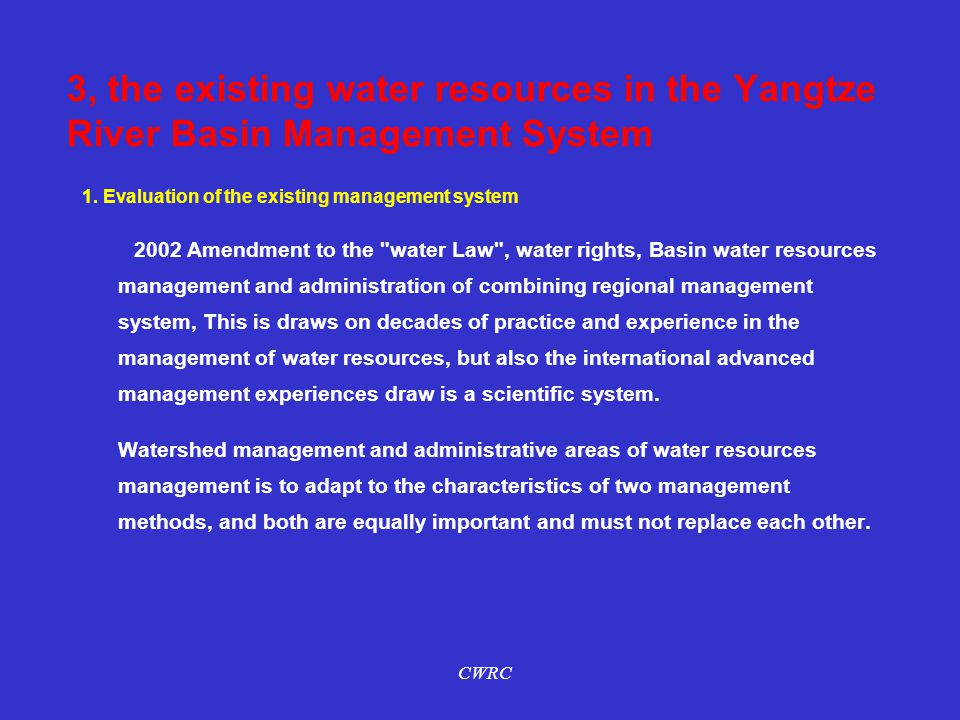 1. Evaluation of the existing management system 2002 Amendment to the