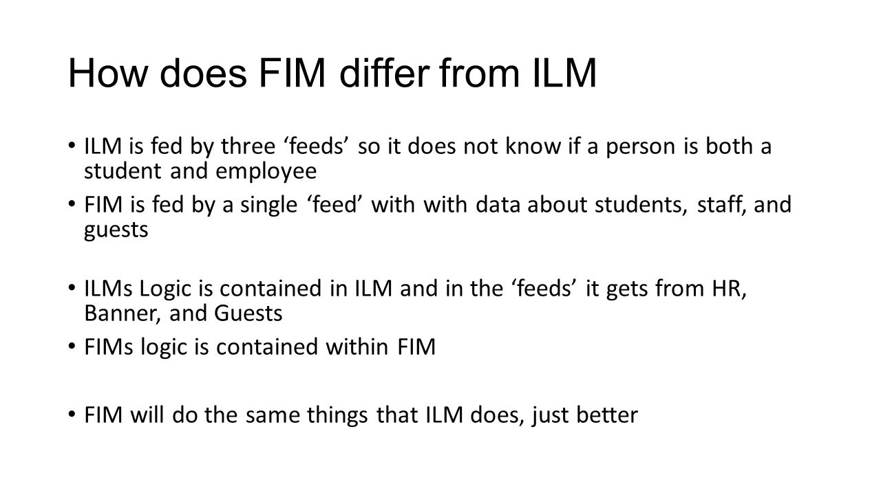 What does FIM mean to administrators.