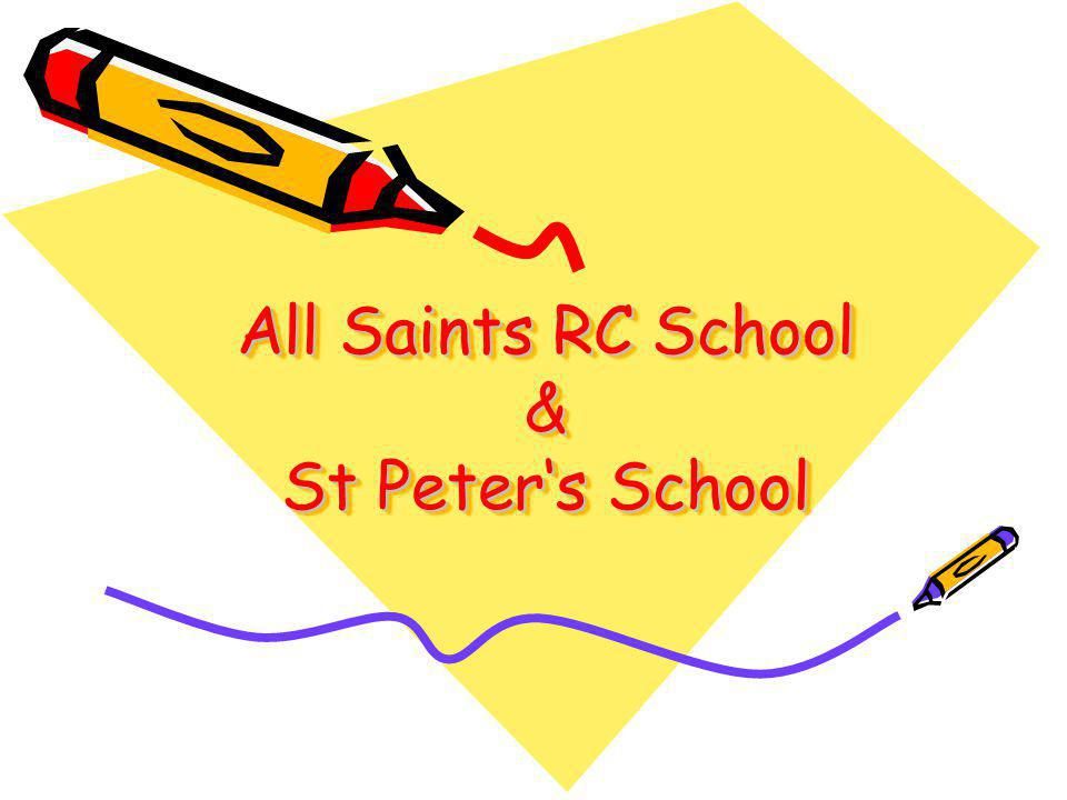 All Saints RC School & St Peter's School