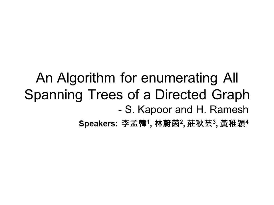 Lemma CD(G,v) has at its nodes all directed spanning trees of G rooted at vertex v.