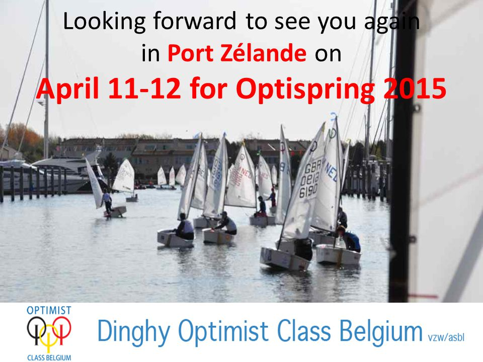 Looking forward to see you again in Port Zélande on April 11-12 for Optispring 2015