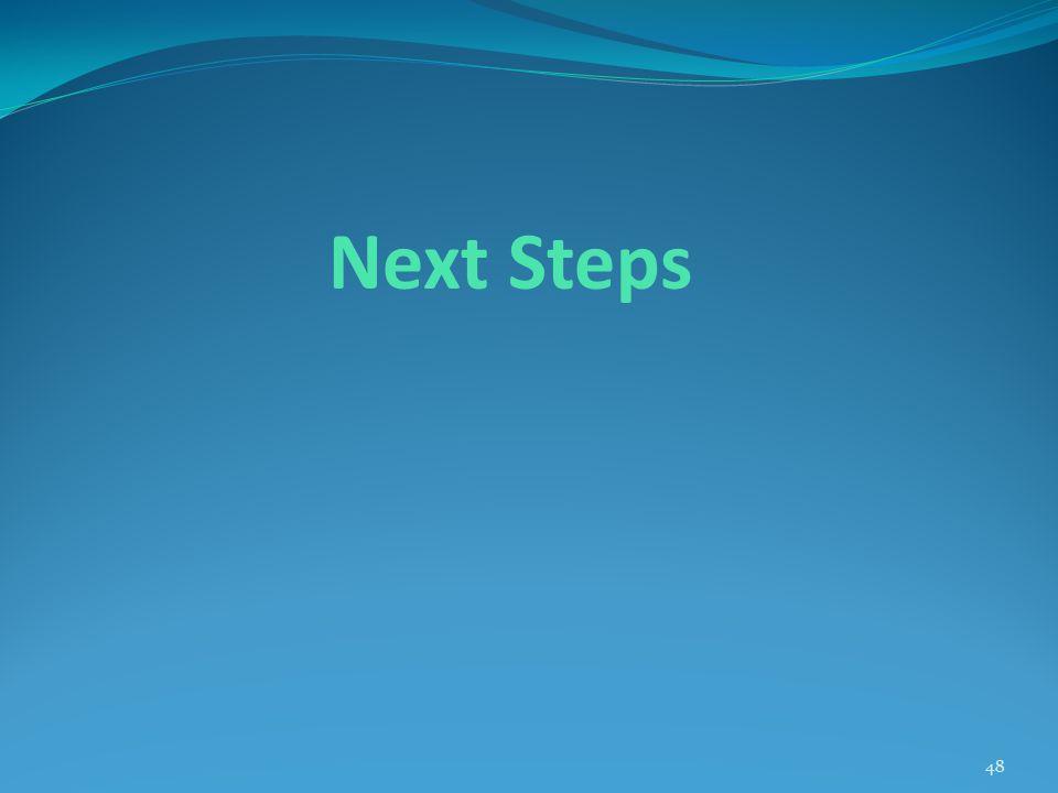 Next Steps 48