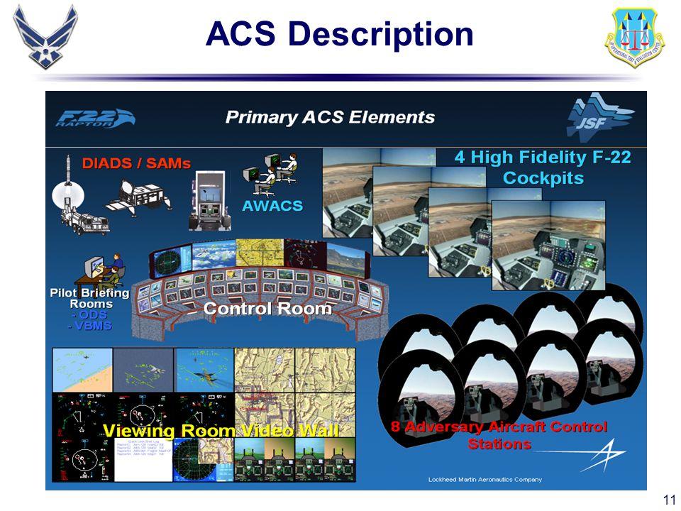 11 ACS Description