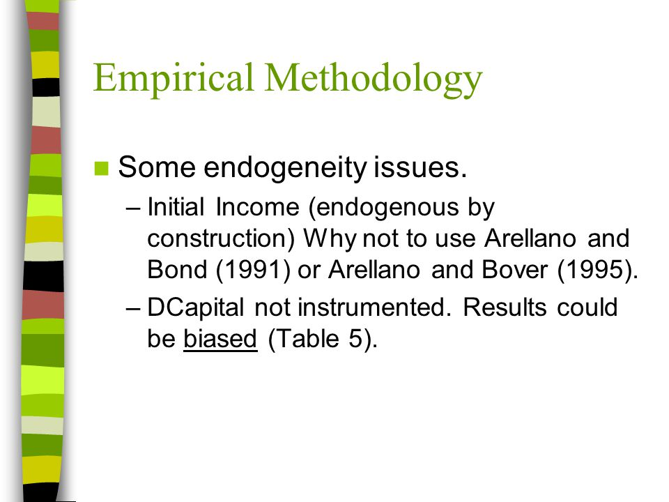 Empirical Methodology Some endogeneity issues.