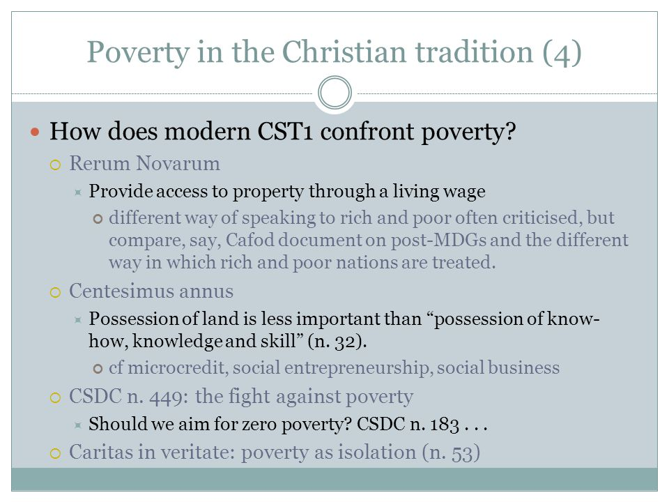 Poverty in the Christian tradition (4) How does modern CST1 confront poverty.
