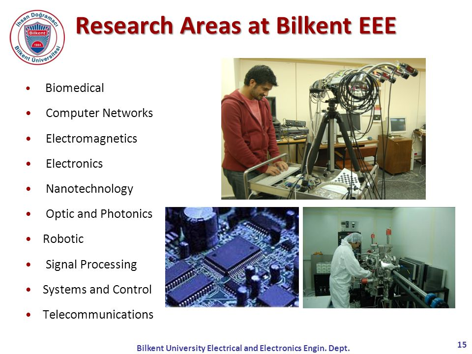 Bilkent University Electrical and Electronics Engin.