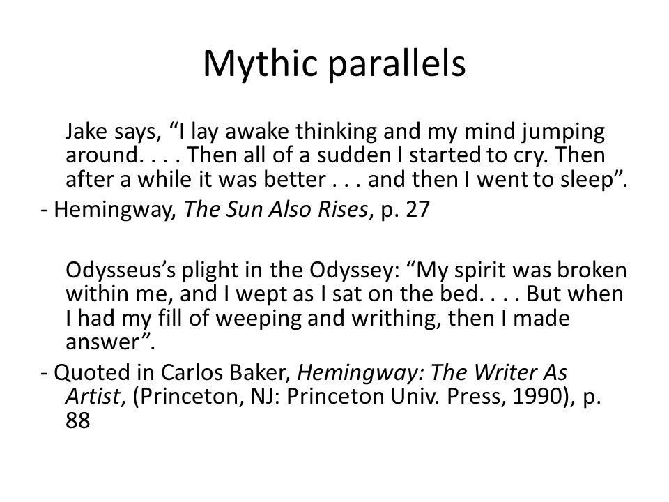 Mythic parallels Jake says, I lay awake thinking and my mind jumping around....
