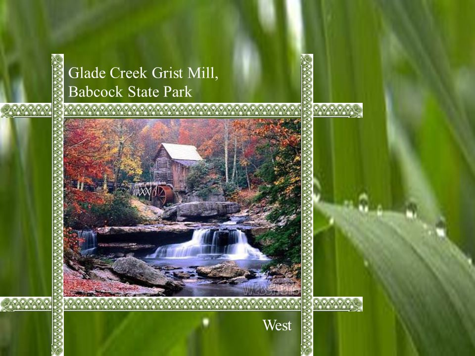 Glade Creek Grist Mill, Babcock State Park West