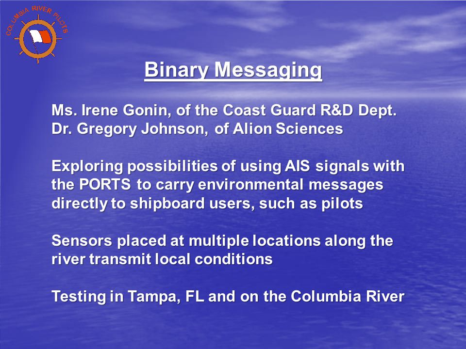 Binary Messaging Ms. Irene Gonin, of the Coast Guard R&D Dept.