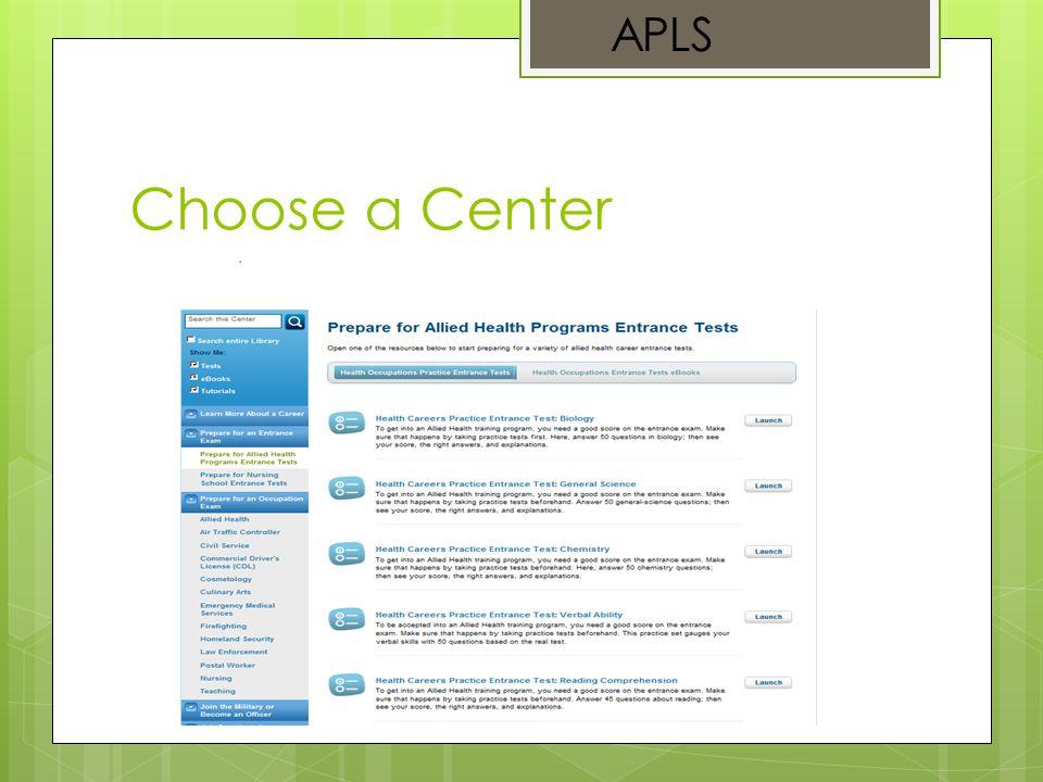 Choose a Center APLS