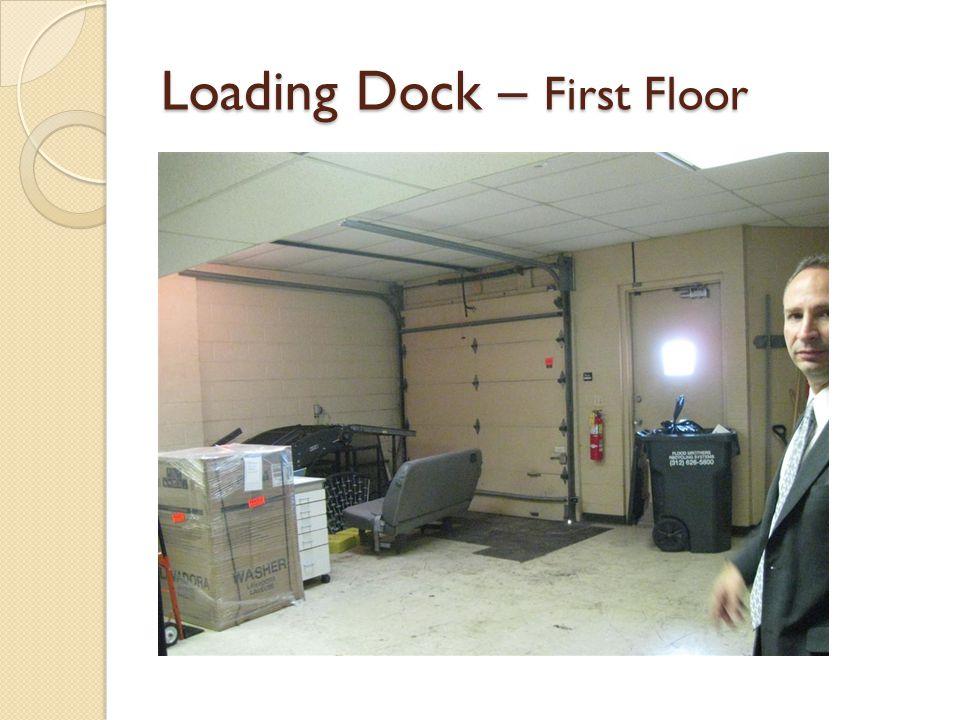 Loading Dock – First Floor
