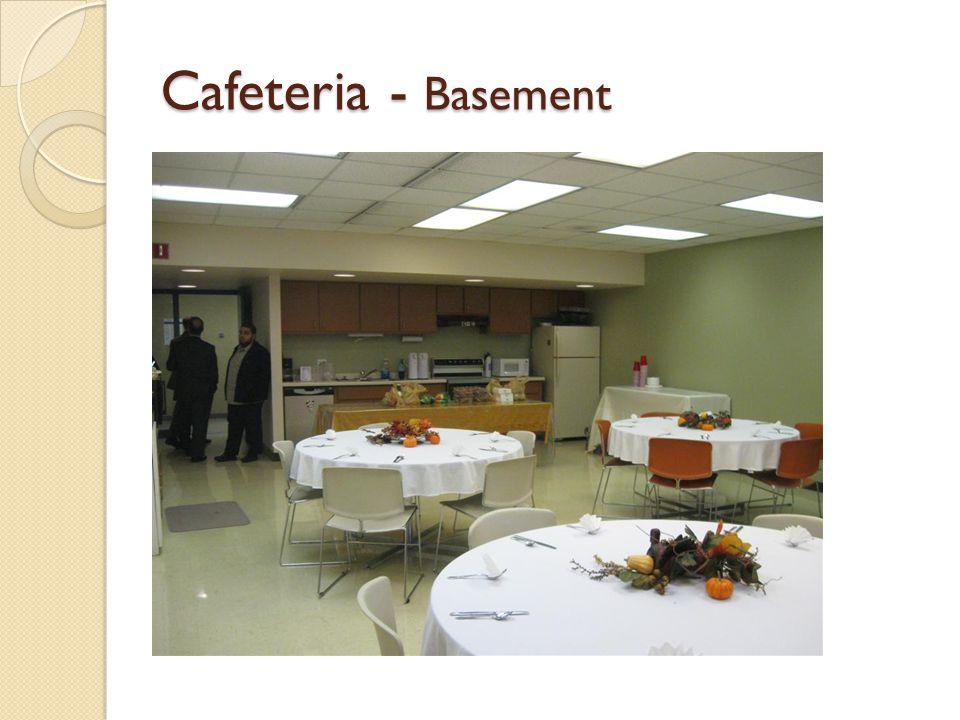 Cafeteria - Basement