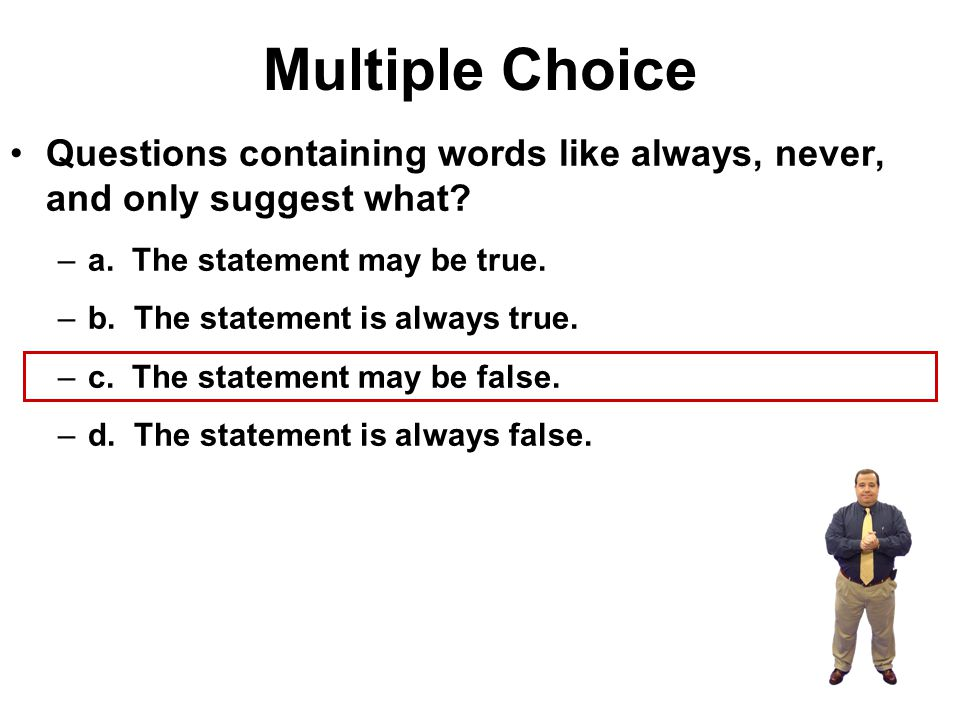 Multiple Choice ____ information neither assumes nor requires prior knowledge about the topic –a.